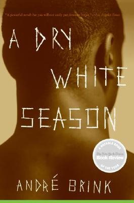 A Dry White Season By Brink, Andre Philippus