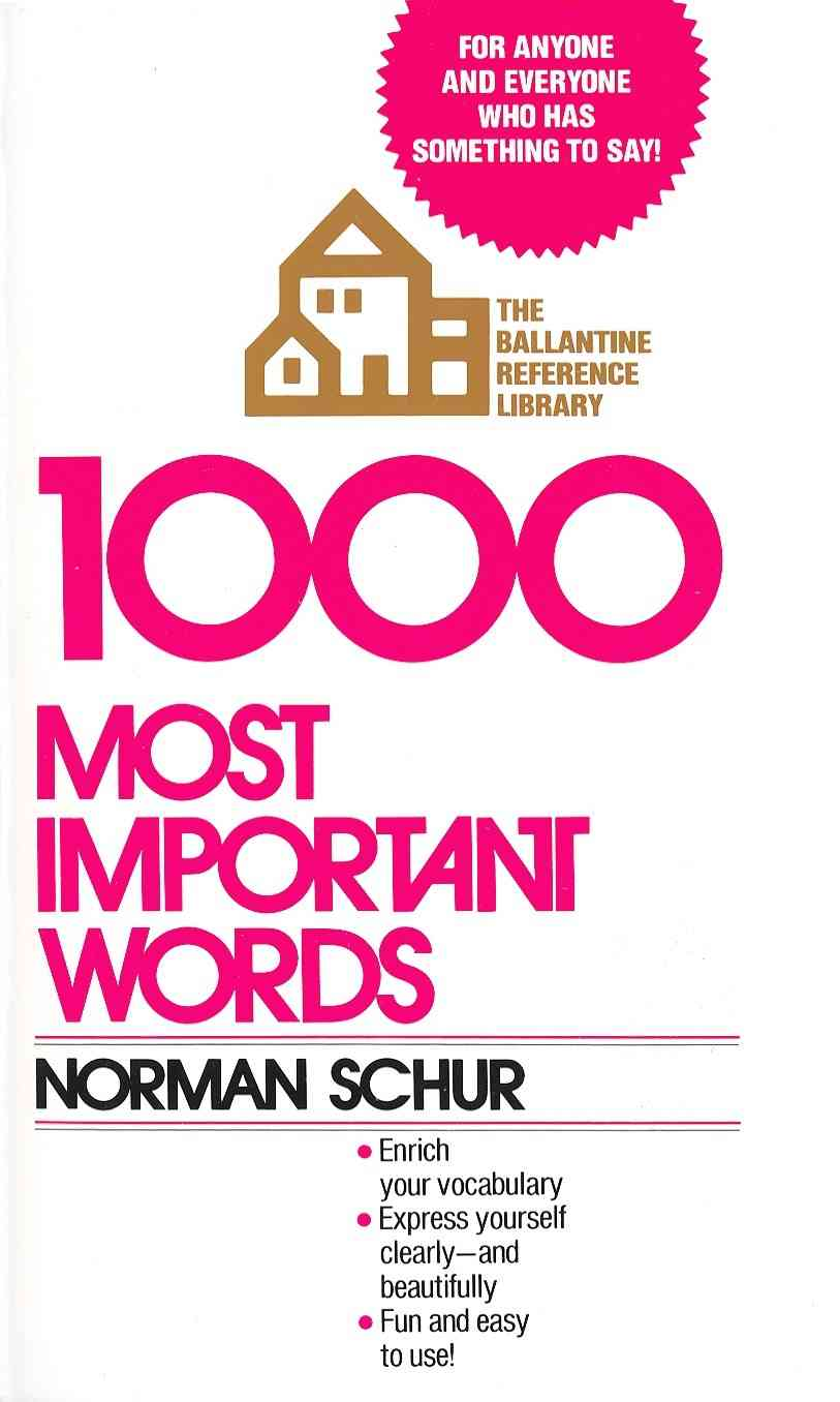 1000 Most Important Words By Schur, Norman W.